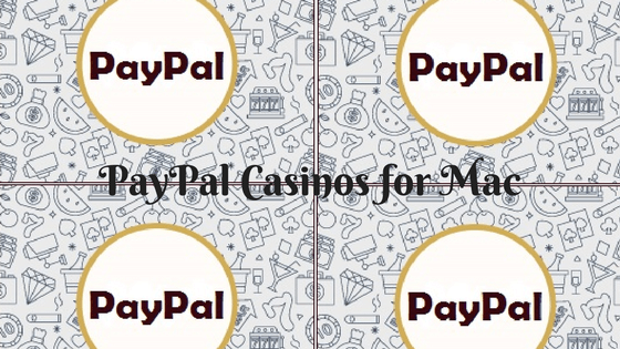 Paypal casinos for mac